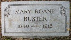 Mary <i>Roane</i> Buster