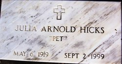 Julia Mae Pet <i>Arnold</i> Hicks