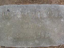 Victoria Elizabeth <i>Mitchell</i> Adams