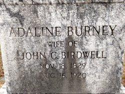 Adaline Burney <i>Cunningham</i> Birdwell