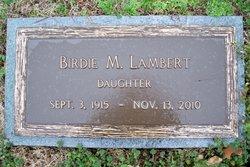 Birdie M. Lambert