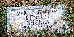 Mary Elizabeth <i>Denson</i> Shores