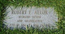 Robert E. Allor