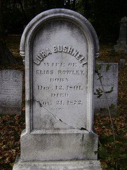 Laura Lura <i>Bushnell</i> Rowley