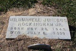 Burnell Junebug Rockingham, Jr