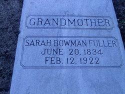 Sarah <i>Bowman</i> Fuller