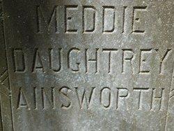 Meddie E. <i>Daughtrey</i> Ainsworth