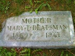 Mary T <i>Grohmann</i> Deatsman