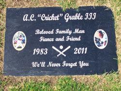 A. C. Cricket Grable III