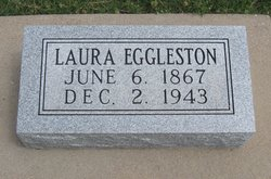 Eliza Ann Laura <i>Entwistle</i> Eggleston