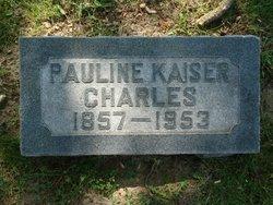 Paulina <i>Kaiser</i> Charles