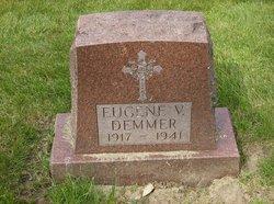 Eugene Valentine Demmer
