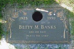 Betty M. Banks