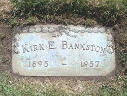 Kirk E. Bankston