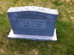 Mary E. Troutman