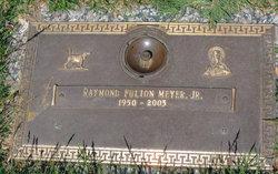 Raymond Fulton Meyer, Jr