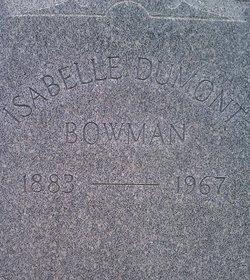 Isabelle <i>Dumont</i> Bowman
