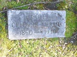 Celestie L <i>Merrill</i> Cole