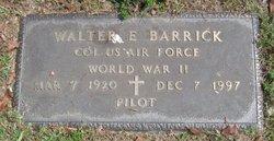 Walter E Barrick