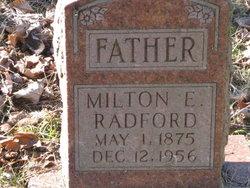 Milton E Radford