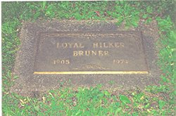 Loyal Hilker Bruner