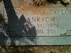 Annie Mae <i>Taylor</i> Ankrom