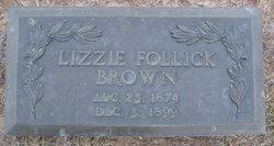 Elizabeth Lizzie <i>Follick</i> Brown
