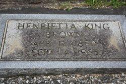 Henrietta <i>King</i> Brown