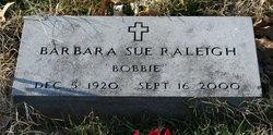 Barbara Sue Bobbie <i>Moody</i> Raleigh