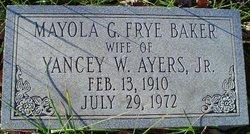 Mayola G <i>Frye Ayers</i> Baker
