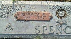 Eugene E Spencer