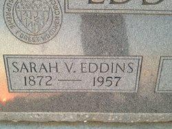 Sarah Victorine Sallie <i>Roberts</i> Eddins