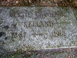 Bessie Carolina Betty <i>Smith</i> Kelland