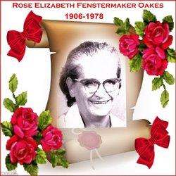 Rosa Elizabeth Rose <i>Fenstermaker</i> Oakes