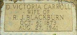 D. Victoria <i>Carroll</i> Blackburn