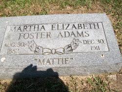 Martha Elizabeth Mattie <i>Foster</i> Adams
