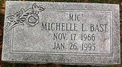 Michelle L Mic Bast