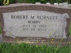 Robert M Bobby Burnett