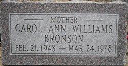 Carol Ann <i>Williams</i> Bronson
