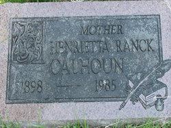 Henrietta <i>Ranck</i> Calhoun