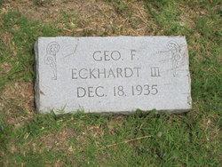 George F Eckhardt, III