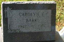 Carolyn Emma <i>Beyer</i> Bark