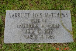 Harriett Lois <i>Matthews</i> Adden