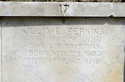 Julia E <i>Perkins</i> Boardman