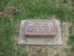 Fred Earl Earl Bartholomew, III