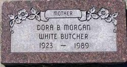 Dora B <i>Morgan White</i> Butcher