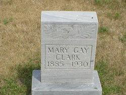 Mary Gay <i>Turner</i> Clark