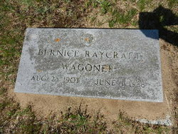 Bernice Marie <i>Raycraft</i> Wagoner