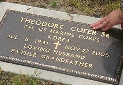 Corp Theodore Ted/Teddy� Cofer, Sr