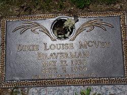 Dixie Louise <i>McVey</i> Braverman
